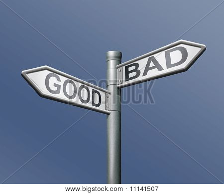 Roadsign Good Bad