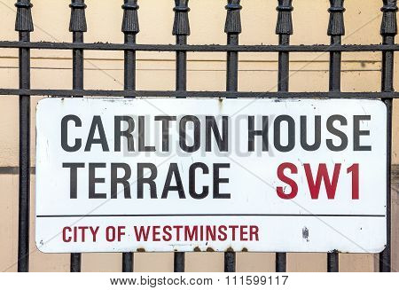 Street Sign Of Carlton House Terrace In City Of Westminster At Central London, United Kingdom