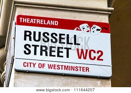 Russell Street Sign  In City Of Westminster At Central London, United Kingdom