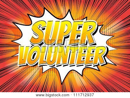 Super Volunteer