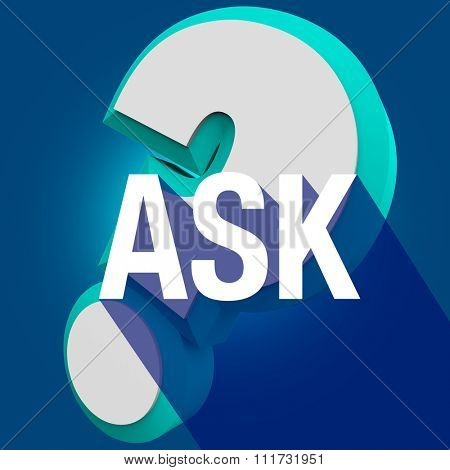 Ask word with long shadow on question mark to illustrate help or assistance in answering an inquiry or call for help