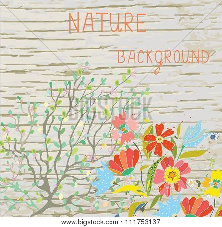 Natural Background With Flowers, Branches And Wood Texture