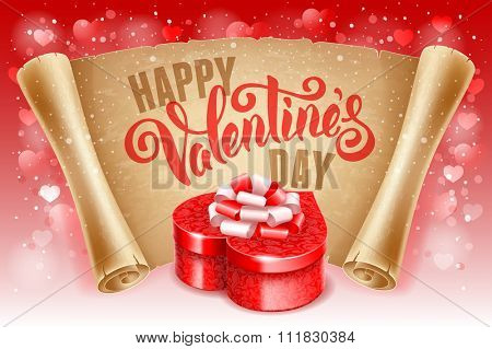 Valentines Day greeting card with red gift box in heart shape, calligraphic text Happy Valentines Day on old scroll paper. Vector illustration.