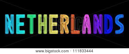 Neon Word Netherlands In Rainbow Colors