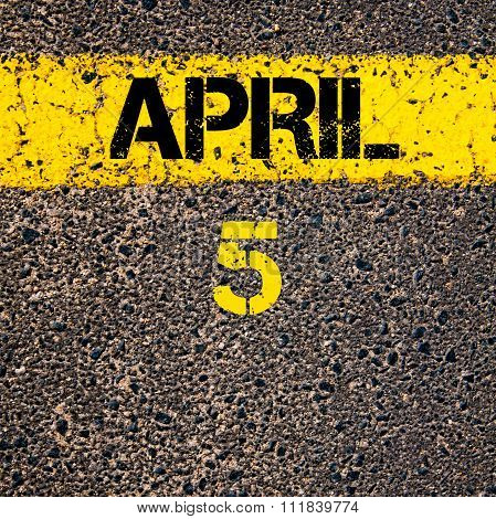 5 April Calendar Day Over Road Marking Yellow Paint Line