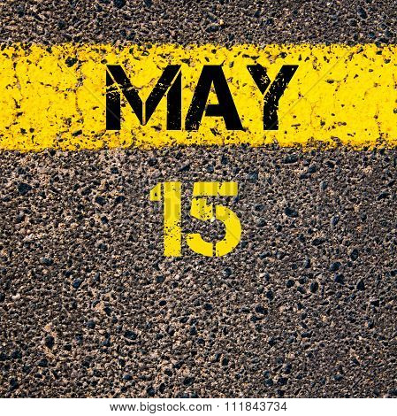 15 May Calendar Day Over Road Marking Yellow Paint Line