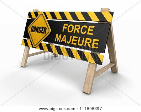 Force majeure sign. Image with clipping path