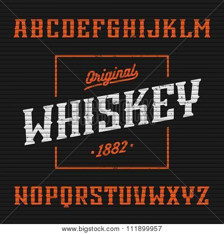 Original whiskey label, western style font with sample design. Vector.