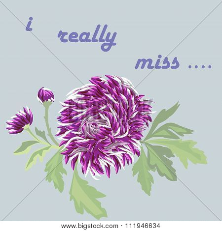Vector Card With Lilac Flower On A Subdued Blue Background. Inscription - I Really Miss