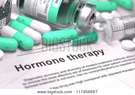 Hormone Therapy - Medical Concept with Blurred Background.