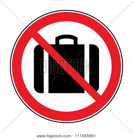 No Suitcase Sign