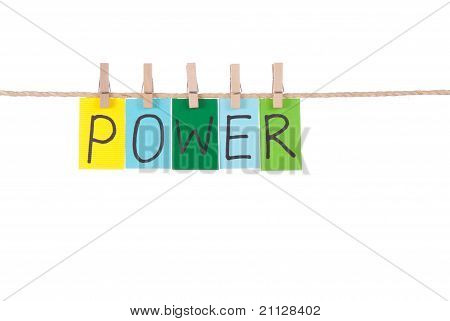 Power, Wooden Peg  And Colorful Words