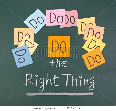 Do The Right Thing, Words On Blackboard.