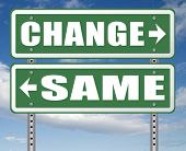 change same repeat the old or innovate and go for progress in your life career or a new relationship poster
