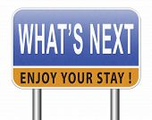 what is next step or move whatâ??s now. Following moves or plans, planning your goals, plan ahead f poster