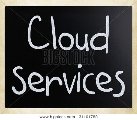 """cloud Services"" Handwritten With White Chalk On A Blackboard"