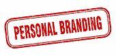 Personal Branding Stamp. Personal Branding Square Grunge Sign. Personal Branding poster