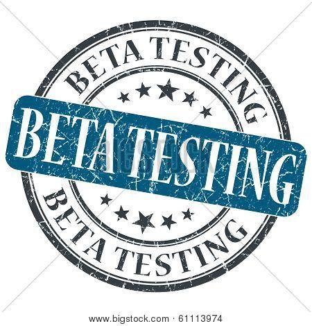 Beta Testing Blue Grunge Round Stamp On White Background