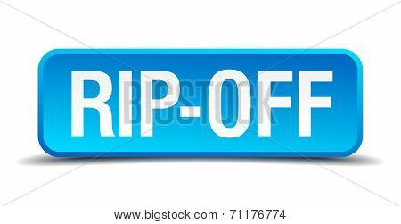Rip Off Blue 3D Realistic Square Isolated Button