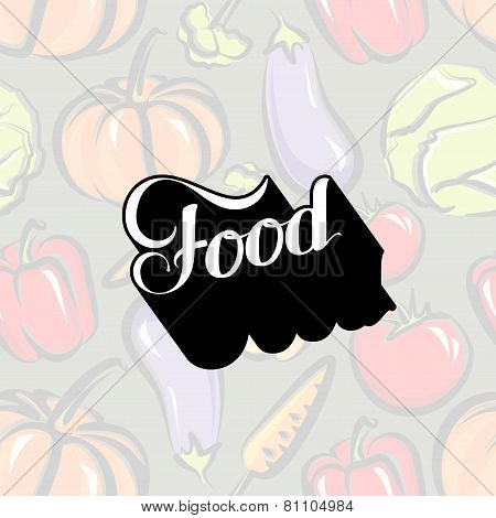 vector typographic illustration of handwritten Food retro label on the vegetable background
