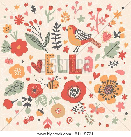 Bright card with beautiful name Ella in poppy flowers, bees and butterflies. Awesome female name design in bright colors. Tremendous vector background for fabulous designs
