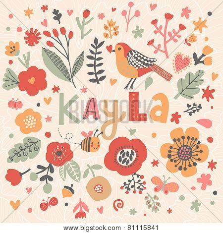 Bright card with beautiful name Kayla in poppy flowers, bees and butterflies. Awesome female name design in bright colors. Tremendous vector background for fabulous designs