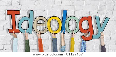Group of Hands Holding Word Ideology