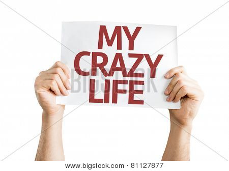My Crazy Life card isolated on white background