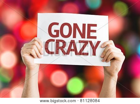 Gone Crazy card with colorful background with defocused lights