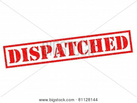 Dispatched