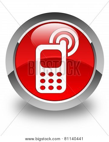 Cellphone Ringing Icon Glossy Red Round Button