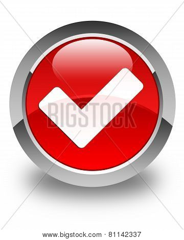 Validate Icon Glossy Red Round Button