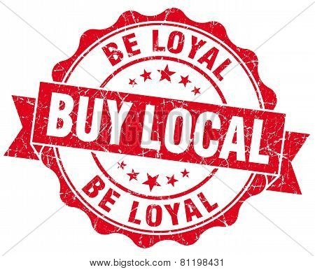 Buy Local Be Loyal Red Vintage Isolated Seal
