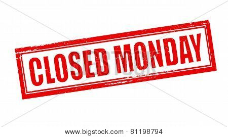Closed Monday