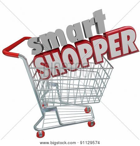 Smart Shopper 3d words in shopping cart to illustrate saving money by comparison research in buying products