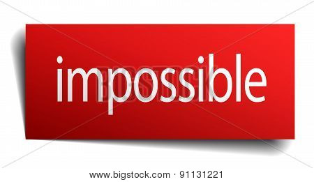 Impossible Red Square Isolated Paper Sign On White
