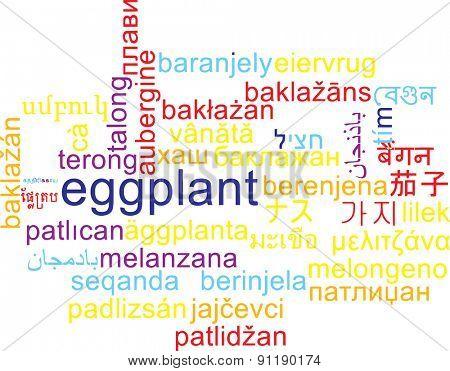 Background concept wordcloud multilanguage international many language illustration of eggplant