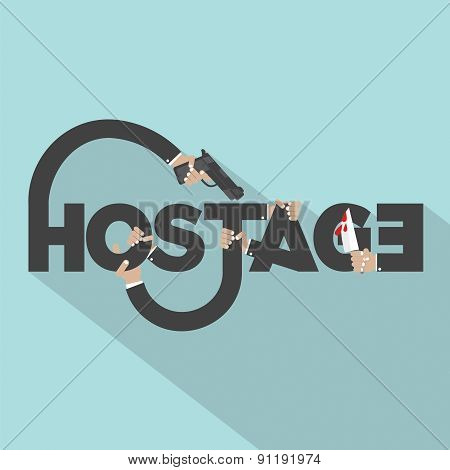 Gun And Knife In Hands With Hostage Typography Design.