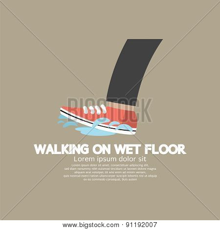 Walking On Wet Floor.