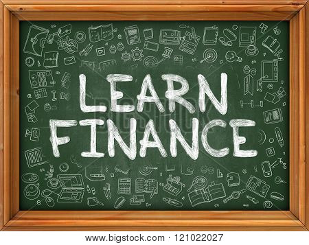 Learn Finance Concept. Green Chalkboard with Doodle Icons.