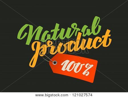 calligraphic inscription natural product. vector illustration