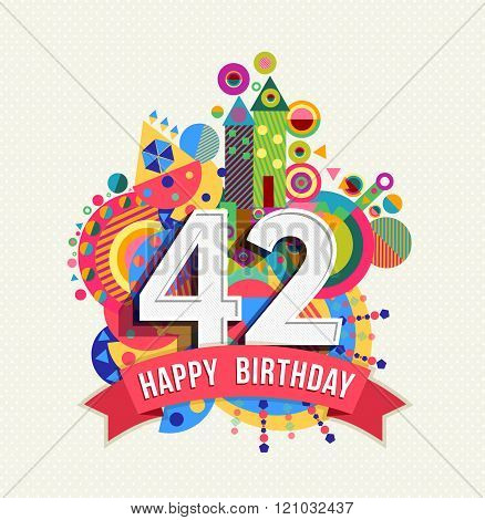 Happy Birthday 42 Year Greeting Card Poster Color