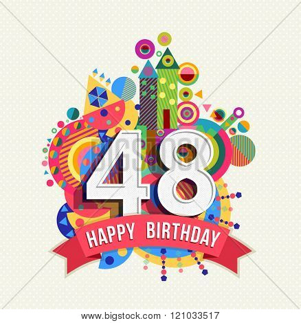 Happy Birthday 48 Year Greeting Card Poster Color