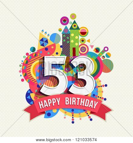 Happy Birthday 53 Year Greeting Card Poster Color