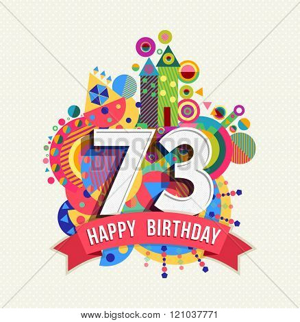 Happy Birthday 73 Year Greeting Card Poster Color