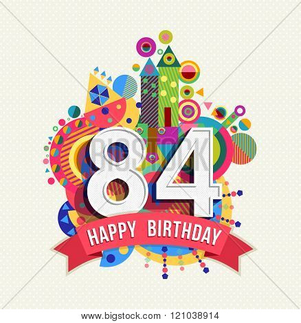 Happy Birthday 84 Year Greeting Card Poster Color