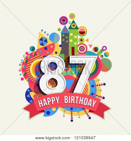 Happy Birthday 87 Year Greeting Card Poster Color