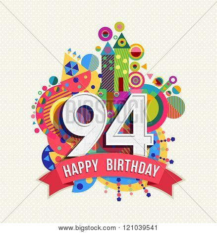 Happy Birthday 94 Year Greeting Card Poster Color