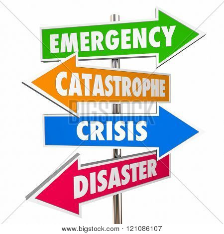Emergency Crisis Catastrophe Disaster Warning Signs 3D