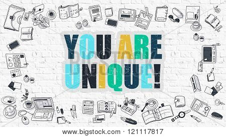You are Unique in Multicolor. Doodle Design.
